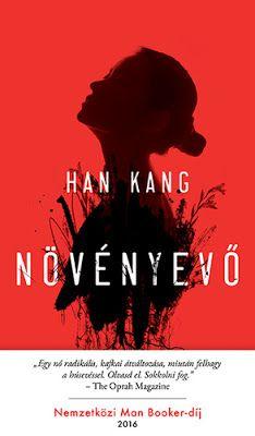 Tekla Könyvei – könyves blog: Han Kang – Növényevő