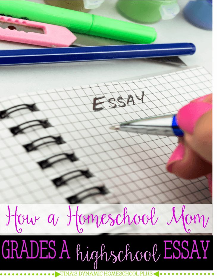 How a Homeschool Mom Grades a High School Essay  @ Tina's Dynamic Homeschool Plus