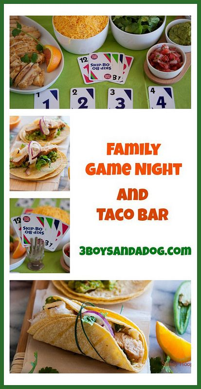 Family Game Night and Taco Bar - We love taco night at our house - Love the idea to combine with game night!