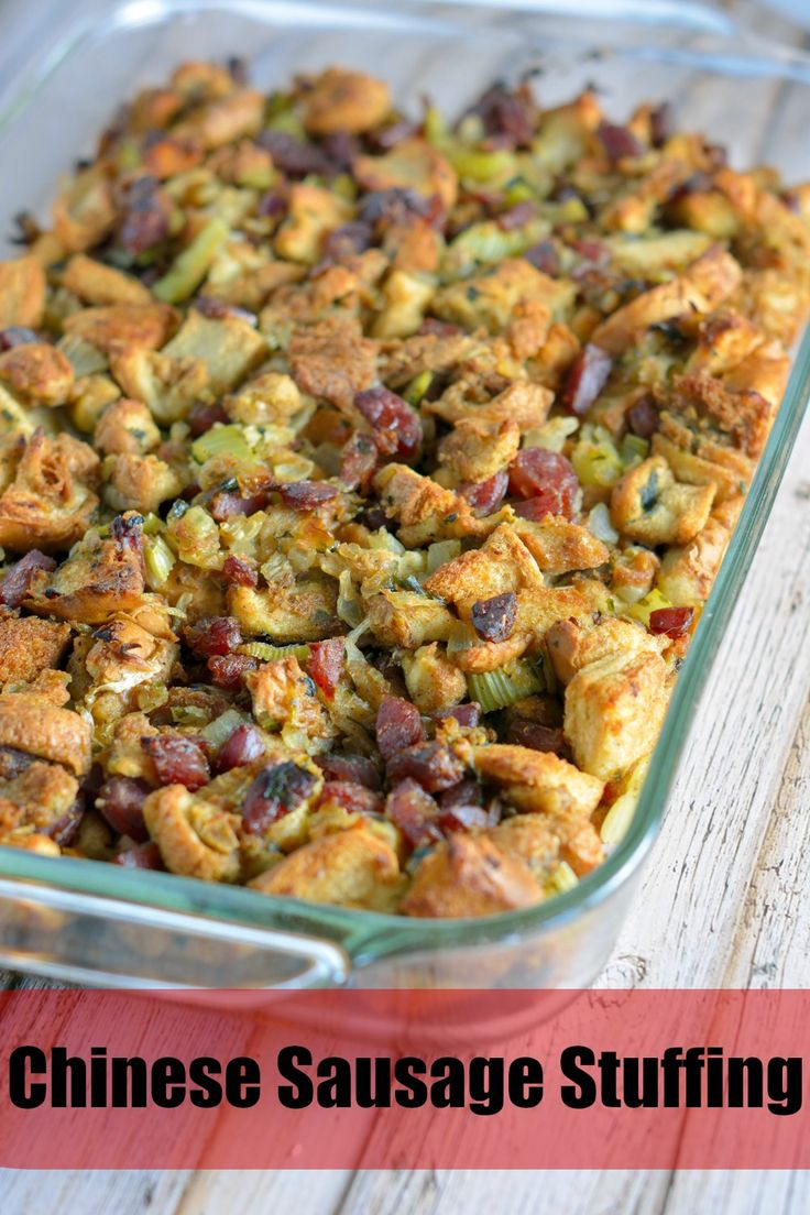 Chinese Sausage Stuffing Recipe is a unique blend of sweet and savory ...