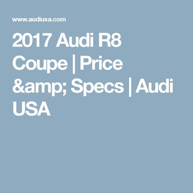 2017 Audi R8 Coupe   Price & Specs   Audi USA