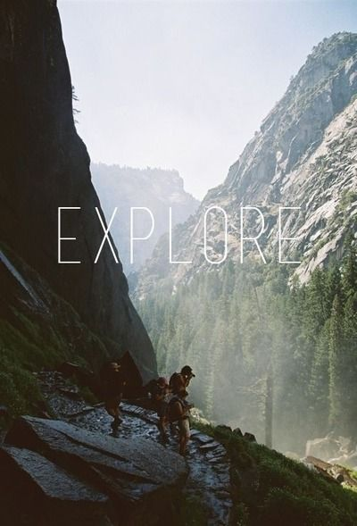 Explore.Happy Thoughts, Adventure Awaits, Buckets Lists, Outdoor, Travel, Into The Wild, Love Quotes, Wanderlust, Exploration
