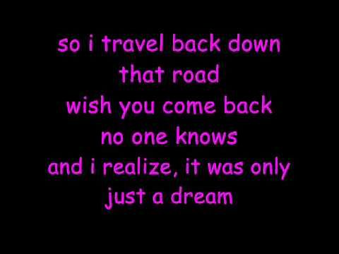 Just A Dream Nelly Lyrics. This is a song I would hear when I meet Robbie KAy