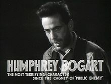 "Bogart in the 1934 original theatrical trailer from ""The Petrified Forest""."