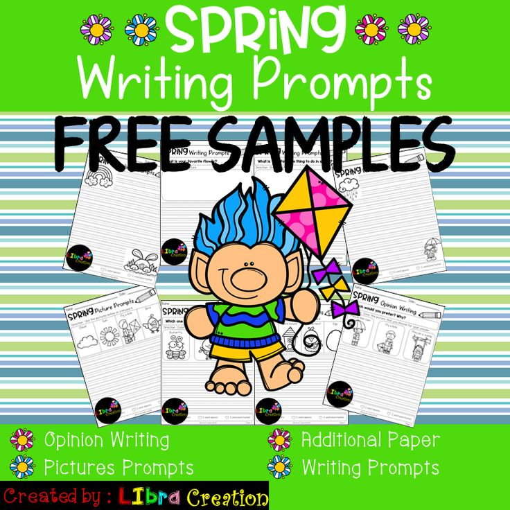 Free Samples Spring Writing Prompts This set is great for your early writers to practice on writing prompts, opinion writing and picture prompts or struggling writers in kindergarten and in first grade to build confidence in writing. This set includes: - 2 Pages of Writing Prompts - 2 Pages of Opinion Writing - 2 Pages of Picture Prompts - 2 Additional Writing Paper for students who like to write more.