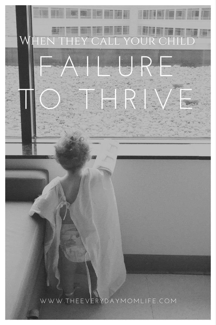 What does it mean when your child is Failure To Thrive? How do you deal? One mother's journey into a world of food therapy and eating anxiety.: