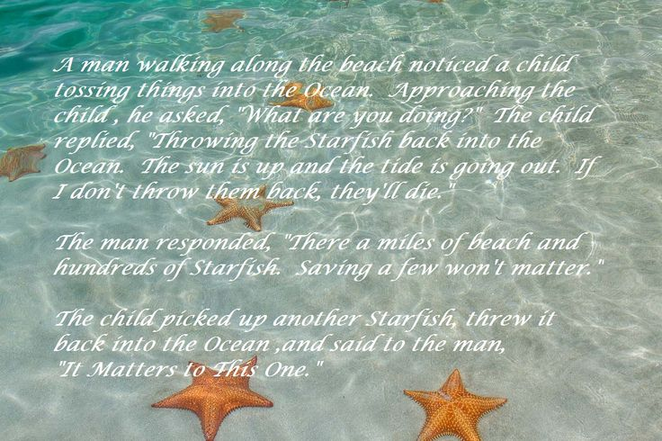 """The Starfish Story. """"It Matters to This One."""" 