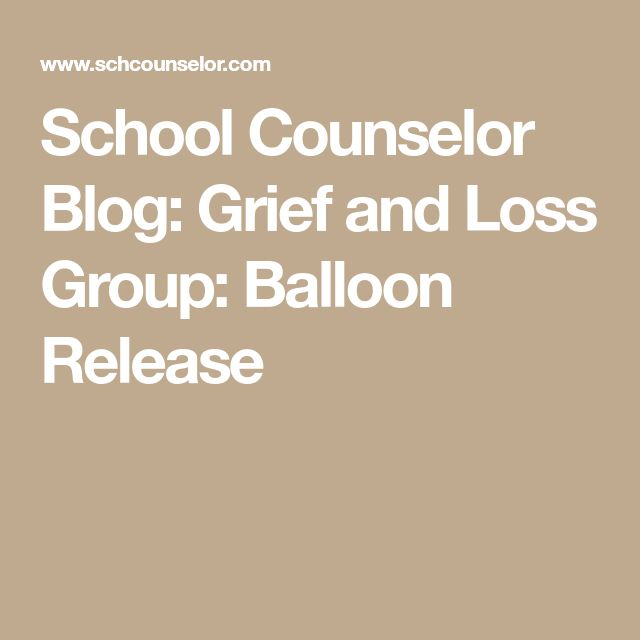 School Counselor Blog: Grief and Loss Group: Balloon Release