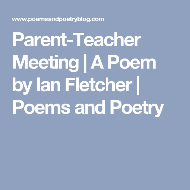 Parent-Teacher Meeting | A Poem by Ian Fletcher | Poems and Poetry