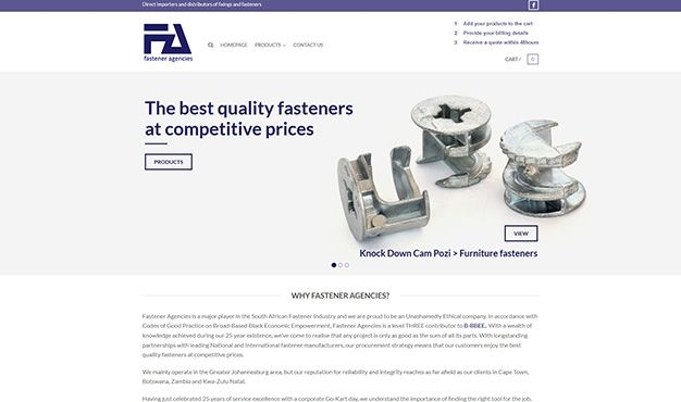 Fastener Agencies is a major player in the SA Fastener Industry with longstanding partnerships with leading National and International fastener manufacturers, their procurement strategy means that their customers enjoy the best quality fasteners at competitive prices. Liquid Edge transformed their online presence by designing and developing a website that is industry competitive, shows their range of products and makes the ordering and quoting process easy and effective.
