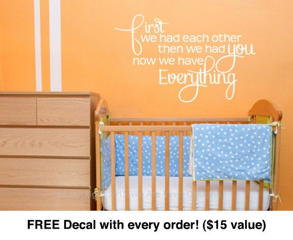 Kids Room Decal. First we had each other. (22 wide x 13.7 tall) CODE 048 Baby Wall Decals – Kids Room Decals – Kids Room Wall Decal – Boys Room Decals – Girls Room Decals – Baby Room Decals – Baby Room Wall Decals – Bedroom Wall Decal -Vinyl Wall Art Decals – Baby Room Vinyl – Baby Vinyl – Children Wall Decal (24.00) via Etsy