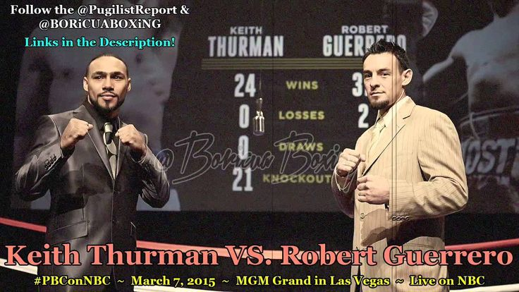 Keith Thurman VS. Robert Guerrero discuss their March 7th fight on NBC!