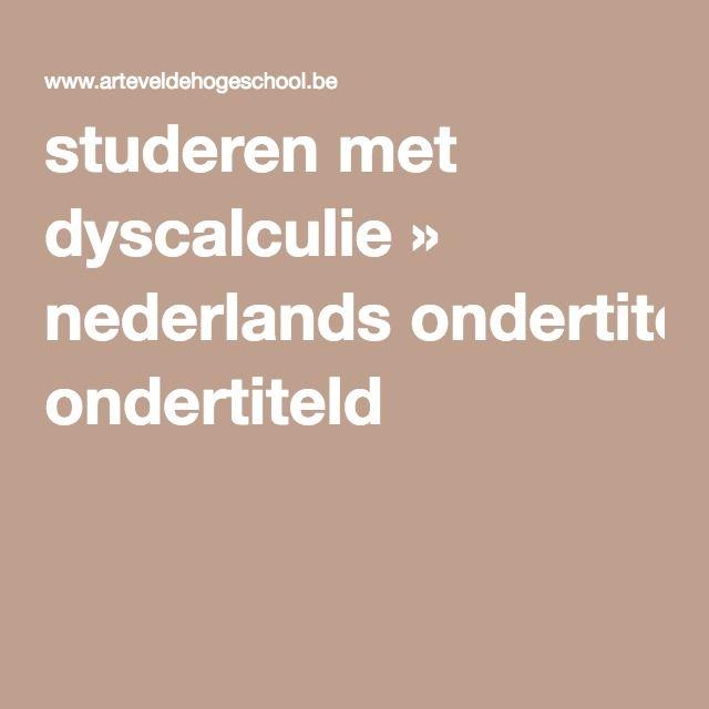 studeren met dyscalculie » nederlands ondertiteld