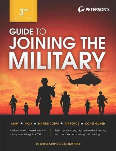 Guide to Joining the Military: Army, Navy, Marine Corps, Air Force, Coast Guard
