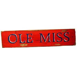 "$52.00 -- SIGN -- Is Ole Miss where your heart is? If so, we have the perfect thing for you. This hand-crafted wooden sign will remind you what Ole Miss is all about- the Grove, football games, and the Lyceum. 34"" long and 7"" wide."