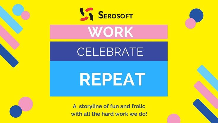 Life at Serosoft - Work, Celebrate, Repeat! If you wanna fall in love with your job, Serosoft is the right place for you!