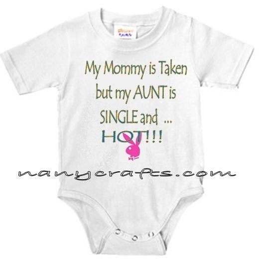 33 best for my niece or nephew images on pinterest babies my mommy is taken but my aunt is single and hot personalized baby bodysuit for girls negle Image collections
