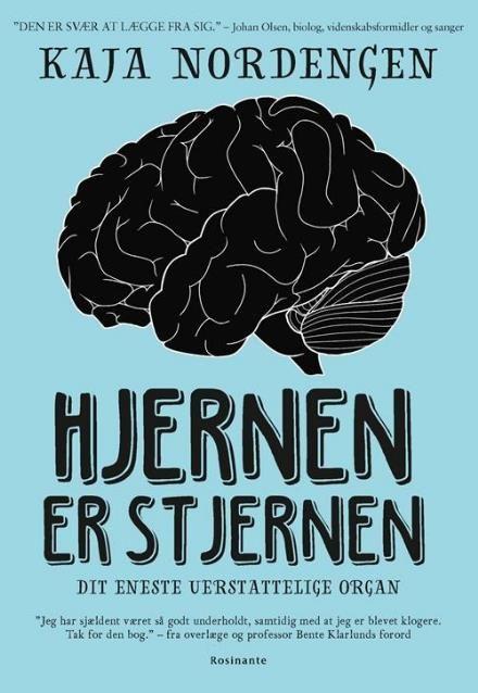 Læs om Hjernen er stjernen - dit eneste uerstattelige organ. Udgivet af Rosinante. Bogen fås også som eller Brugt bog. Bogens ISBN er 9788763851435, køb den her