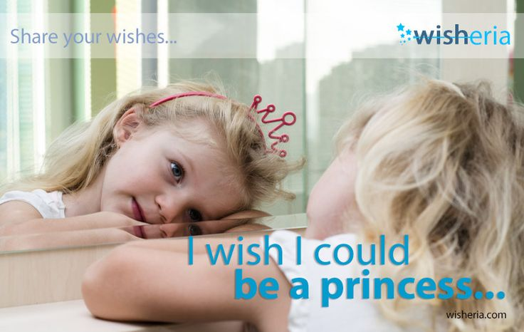 I wish I could be a princess :) #wish #mywish #dream #princess Share your wishes, make them social...