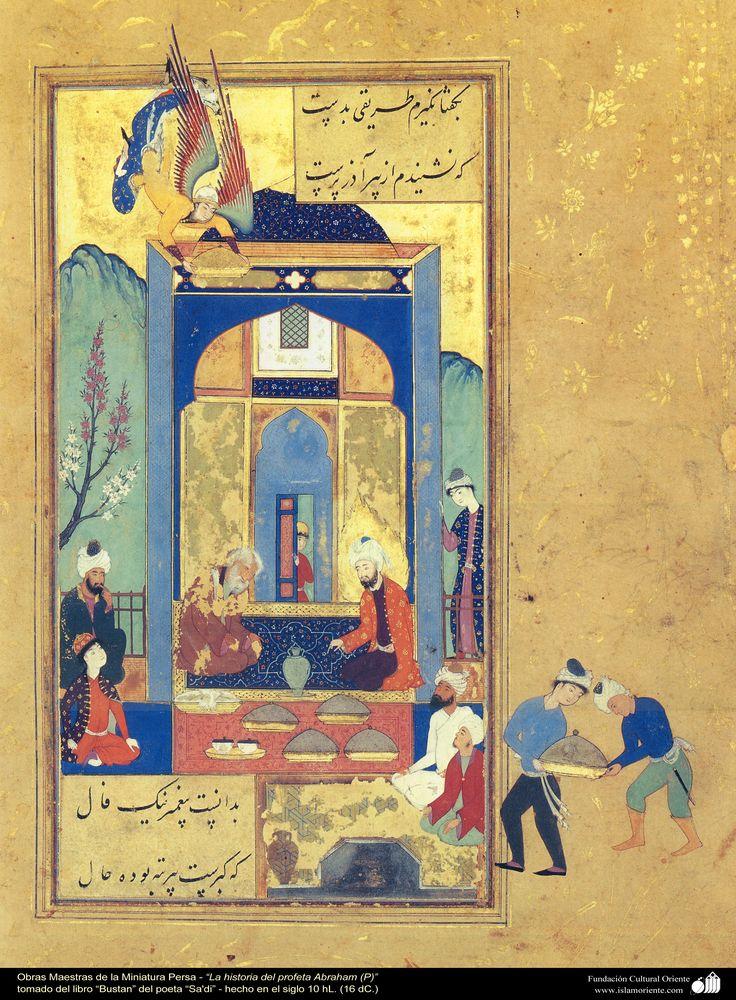 "Masterpieces of the Persian Miniature - ""Story of Prophet Abraham ""- in the book, Bustan of Saadi داستان ابراهیم پیغمبر از کتاب بوستان ، اثر سعدی"