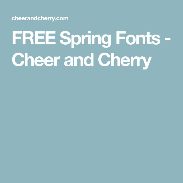 FREE Spring Fonts - Cheer and Cherry