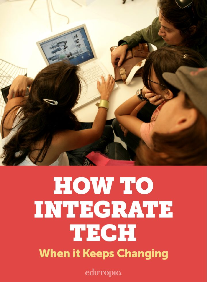 5 tips for sensible technology integration.