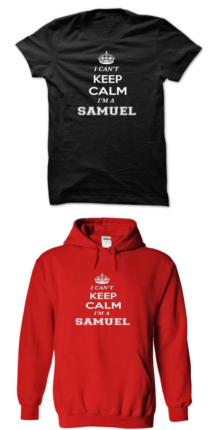 I Cant Keep Calm, Im A Samuel Samuel Smith T Shirt #sam #adams #t #shirts #gifts #samuel #adams #beer #t #shirt #samuel #kevin #t #shirt #samuel #smith #oatmeal #stout #t #shirt