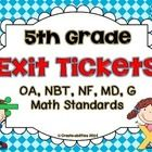 This set combines my best selling fifth grade exit tickets for all the common core math standards. This set covers:   -OA: 1-3  -NBT:1-7  -NF:1-7  ...