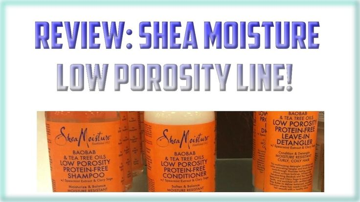 Best Products For Low Porosity C Natural Hair