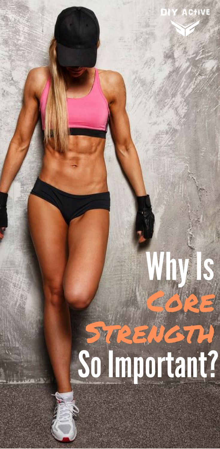 Why is Core Strength So Important? via @DIYActiveHQ #workout #weightloss