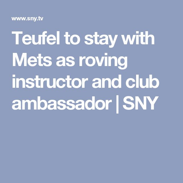 Teufel to stay with Mets as roving instructor and club ambassador | SNY