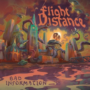 Bad Information, by Flight Distance - follow the image to check out the album
