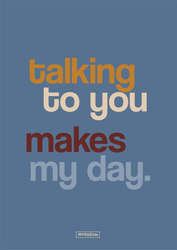 talking to you makes my day. #kartki #wyraziste #urodziny #swieto #imieniny #birthday #design #card #prezent #gift #niespodzianka #surprise #rekodzielo #polskidesign #grafika #graphics  #kolory #colors #love #friends #friendship