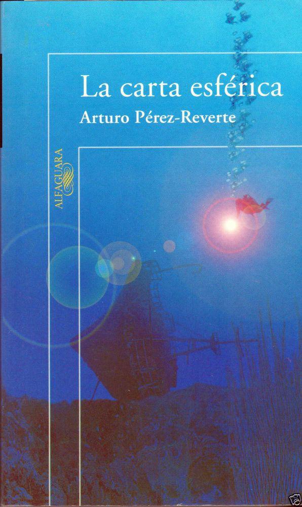 LA CARTA ESFERICA DE ARTURO PEREZ REVERTE.