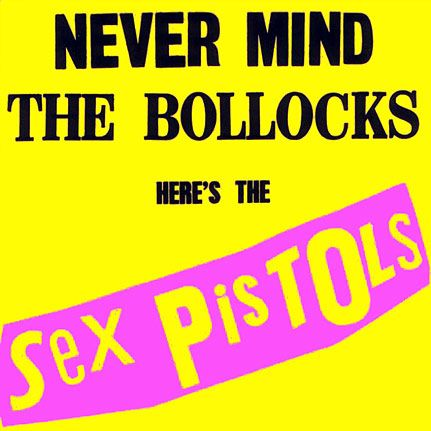 The Sex Pistols - Never Mind The Bollocks (1977)