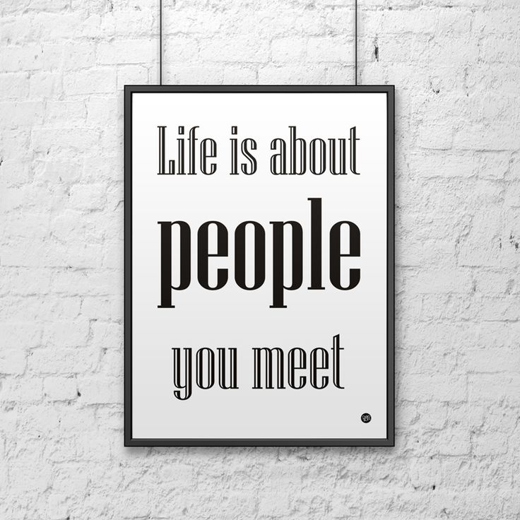 Plakat dekoracyjny  LIFE IS ABOUT PEOPLE YOU MEET