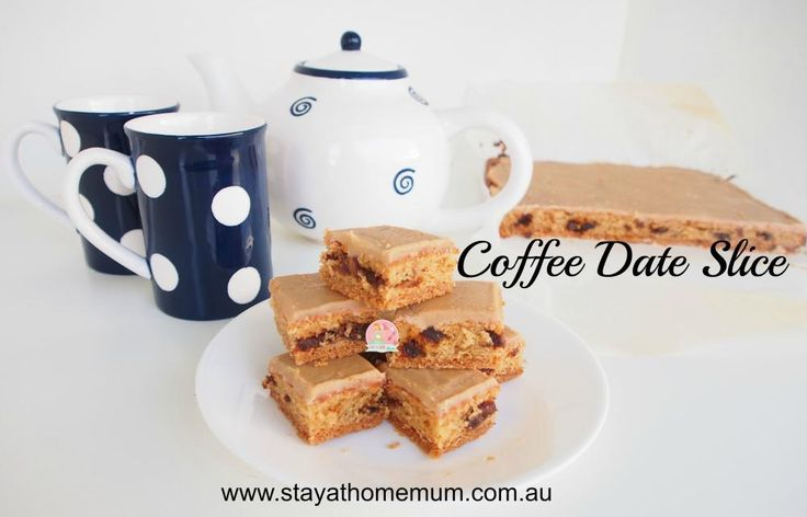 Coffee Date Slice | Stay at Home Mum #Coffee #Slice