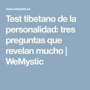 Test tibetano de la personalidad: tres preguntas que revelan mucho   WeMystic