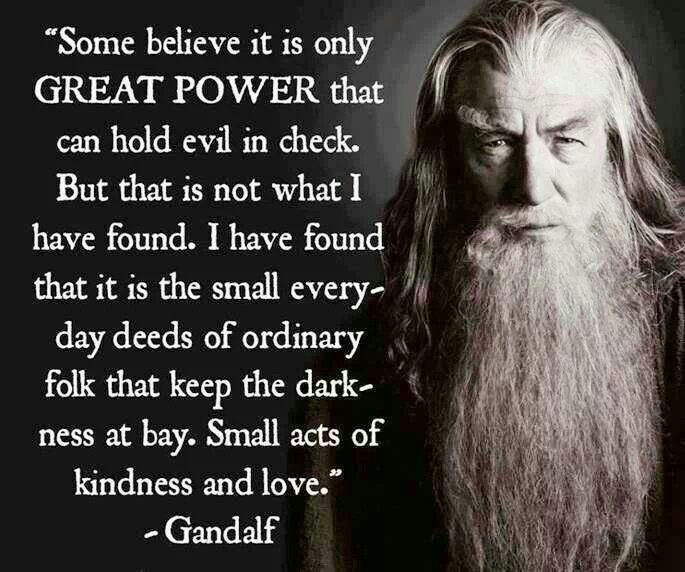 Lord of the Rings. Small acts of kindness and love