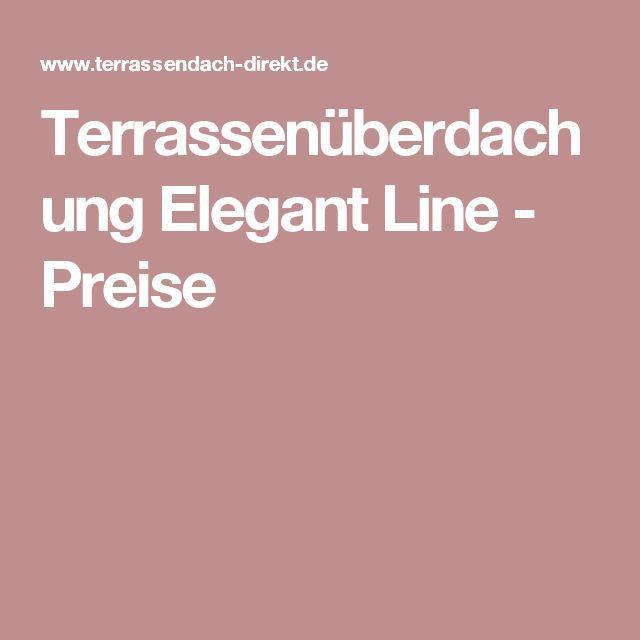 Terrassenüberdachung Elegant Line - Preise