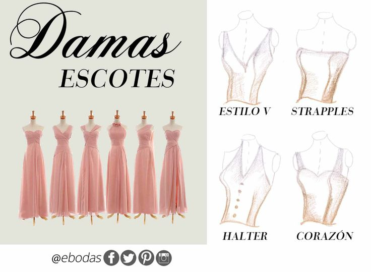 Escotes de vestidos de dama #wedding #bridesmaid #escotes