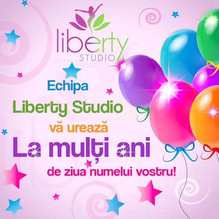 Cu ocazia zilei tale de nume, Echipa #LibertyStudio îţi dorește să ai parte de toată bunătatea vieţii, de fericire şi de împliniri. La mulți ani sănătoși!
