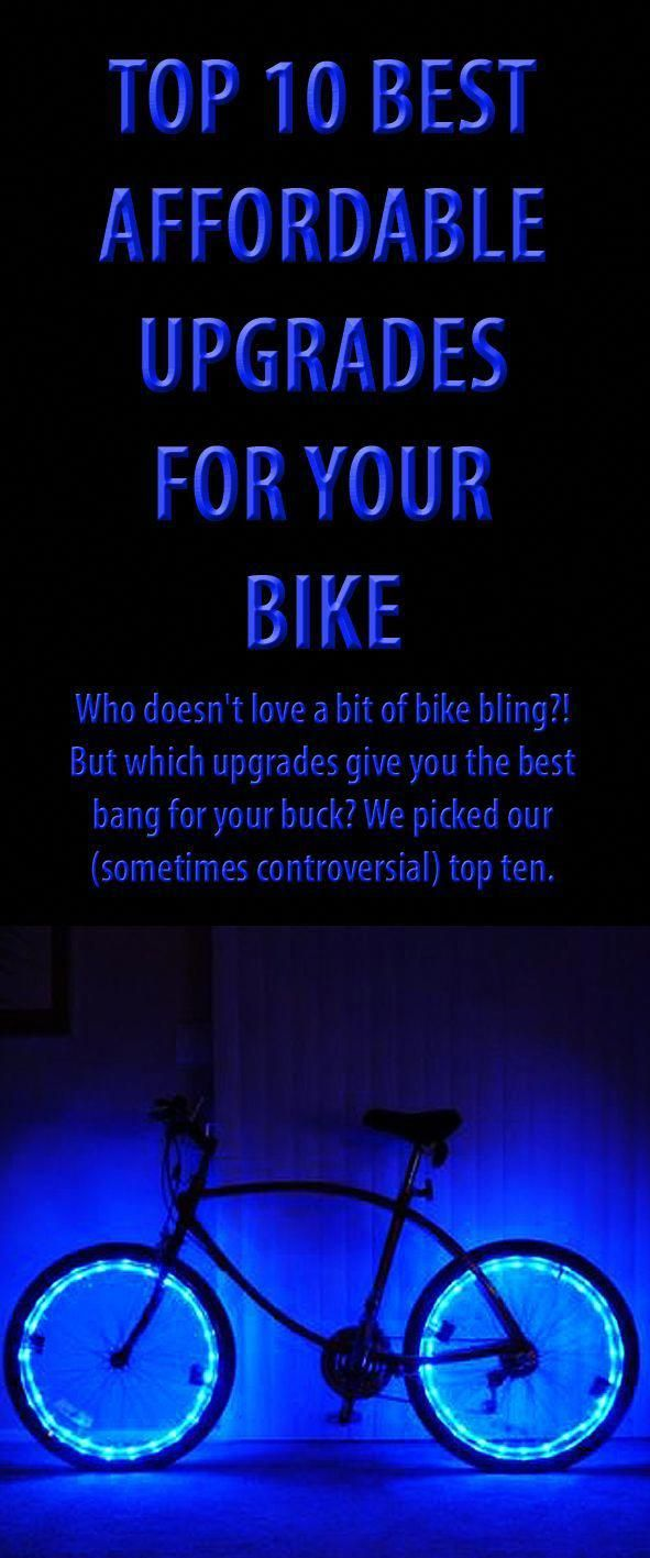 Top 10 Best Affordable Upgrades For Your Bike Bike Cycling