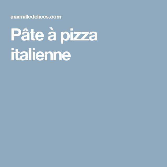 Pâte à pizza italienne