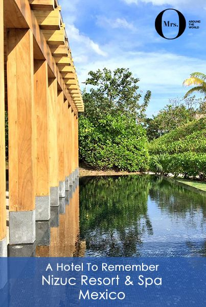 Nizuc Resort & Spa, Mexico, is located very close to Cancun, but a world away from its crowds. It's about 15 minutes from the edge of Cancun and is wonderful. The hotel is beautifully designed, with various activities organised for guests, a very busy spa (book in advance!), and some beautiful hotel scenery.