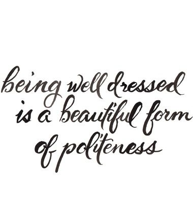 Politics, Fashion, Beautiful Form, Inspiration, Well Dresses, Style, Quotes, So True, Living