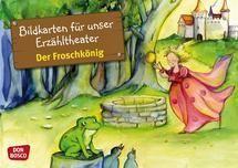 Der Froschkönig: Grimms Märchen erzählen mit den liebevoll illustrierten Bildkarten von Don Bosco Medien für das Kamishibai. Sprachförderung für Kindergarten und Grundschule. Format: DIN A3
