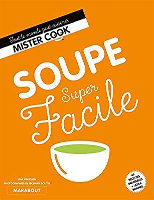 Amazon.fr - Soupe super facile - Lene Knudsen - Livres