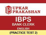 IBPS Bank Clerk Practice Test English - 2