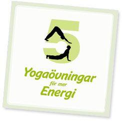 5 Yogaövningar för mer energi